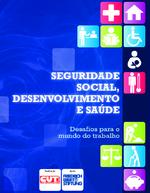 Seguridade social, desenvolvimento e saúde