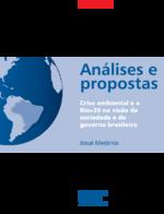 Crise ambiental e a Rio+20 na visão da sociedade e do governo brasileiro