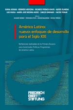 América Latina: nuevos enfoques de desarrollo para el siglo XXI