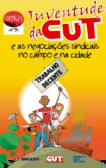 Juventude da CUT e as negociações sindicais no campo e na cidade