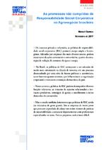 As promessas não cumpridas da responsabilidade social corporativa no agronegócio brasileiro