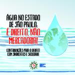 Água no estado de São Paulo: é direito, não mercadoria!
