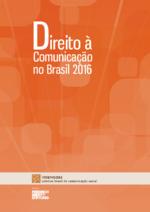 Direito à comunicação no Brasil 2016