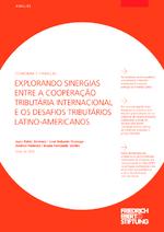 Explorando sinergias entre a cooperação tributária internacional e os desafios tributários latino-americanos