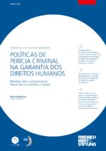 Políticas de perícia criminal na garantia dos direitos humanos