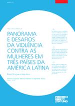 Panorama e desafios da violência contra as mulheres em três países da América Latina