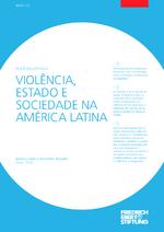 Violência, estado e sociedade na América Latina