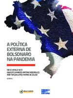 A política externa de Bolsonaro na pandemia