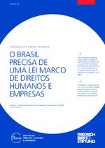 O Brasil precisa de uma lei marco de direitos humanos e empresas